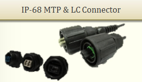IP-68 MTP & LC Connector